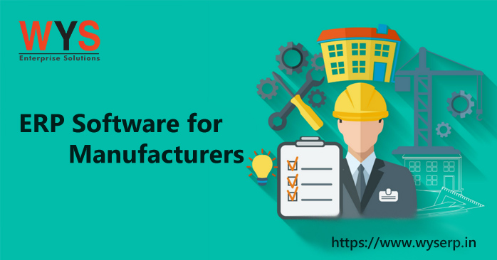 How is ERP useful for manufacturers